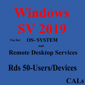 Rds Cals 50 users or devices SV 2012 2016 2019 an Os system , Instant