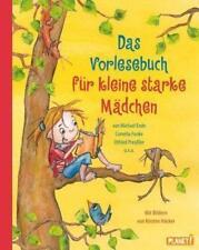 Das Vorlesebuch für kleine starke Mädchen von Cornelia Funke, Otfried...