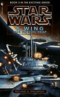 Star Wars X-Wing: The Krytos Trap, Book 3 by Michael A. Stackpole