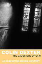 The Daughters Of Cain (Inspector Morse), Dexter, Colin, Used; Good Book