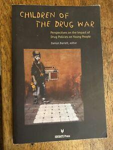 Children Of The Drug War
