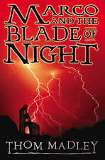 Thom Madley, Marco and the Blade of Night, Very Good Book