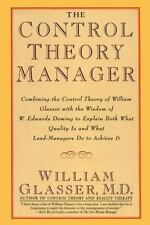The Control Theory Manager, Glasser, William, M.D., Good Book