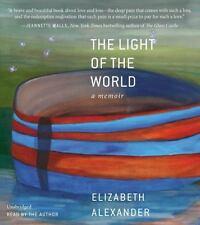 New Audio Book The Light of the World: A Memoir Elizabeth Alexander Unabridged