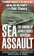 SEA ASSAULT: The Sinking of Japan's Secret Supership