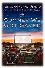 The Summer We Got Saved by Pat Cunningham Devoto