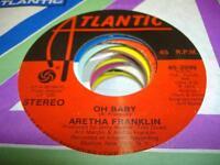 UNPLAYED NM! Soul 45 ARETHA FRANKLIN Oh Baby on Atlantic
