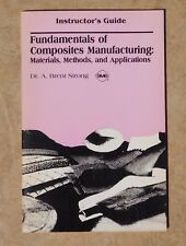 INSTRUCTOR'S GUIDE - Fundamentals of Composites Manufacturing STRONG 1st Edition