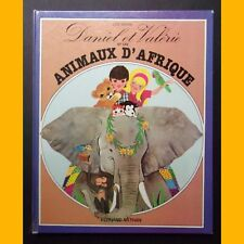 Daniel and valerie and animals of africa lise marin 1981