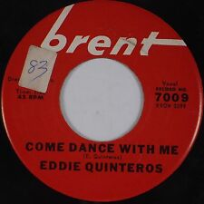 EDDIE QUINTEROS: Come Dance With Me BRENT Rockabilly Rocker 45 HEAR