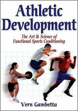 Athletic Development:  The Art & Science Of Functional Sports Conditioning: B...