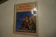 The White Cliffs of Dover Songbook 77 Songs from The Best Years of Our Lives