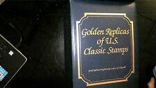 US GOLDEN REPLICAS OF CLASSIS STAMPS IN ALBUM
