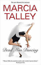 Dead Man Dancing (Hannah Ives Mysteries) Talley, Marcia Very Good Book