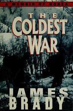 The Coldest War : A Memoir of Korea by James P. Brady & James Brady (Very Good)