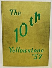 The 10th Yellowstone Yearbook, Rocky Mountain College, Billings Montana 1957