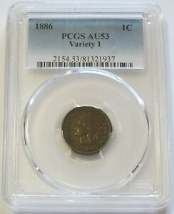 1886 INDIAN HEAD CENT PCGS AU 53 VARIETY 1