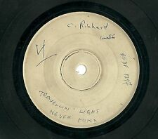 "CLIFF RICHARD - Travellin Light/Never Mind White Label 7"" 45 Test Press/Demo?"