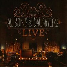 Live - All Sons & Daughters (CD, 2013, Integrity Music) - FREE SHIPPING
