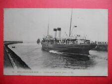 """BOULOGNE-SUR-MER : """" L'Onward """" dans les Jetées.......VO.1910."""