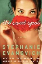 The Sweet Spot by Stephanie Evanovich (2014, Hardcover)
