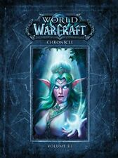 World of Warcraft Chronicle Volume 3 by Blizzard Entertainment (2018, Hardcover)