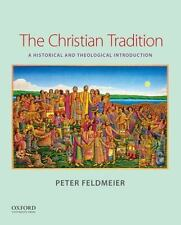 The Christian Tradition : A Historical and Theological Introduction by Peter...