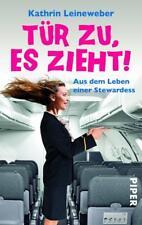 Tür zu, es zieht! von Kathrin Leineweber (2012, Taschenbuch)