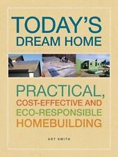 Building Today's Green Home: Practical-ExLibrary