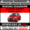 # OFFICIAL WORKSHOP Service Repair MANUAL SUZUKI SWIFT 2004-2011 +WIRING DIAGRAM