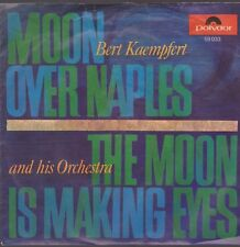 "7"" Bert Kaempfert Moon Over Naples / The Moon Is Making Eyes Polydor 59 033"
