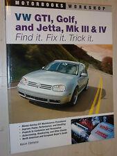 VW GTI Golf Jetta MKIII MKIV trovarlo ripararlo acchiappala Motorbooks Workshop Manuale