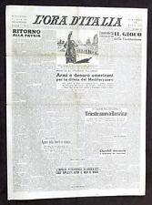 Collezionismo - Giornale quotidiano L'Ora d'Italia - Anno I N° 1 - 13 marzo 1947