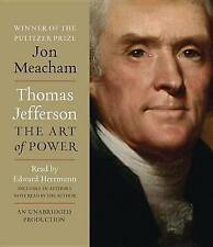 Thomas Jefferson: The Art of Power by Jon Meacham (CD-Audio, 2014)