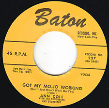 "ANN COLE I Got My Mojo Working BATON Re. 45 7"" 1956 R&B Classic 1st Version HEAR"