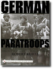 German Paratroops: Uniforms, Insignia & Equipment of the Fallschirmjager in WWII
