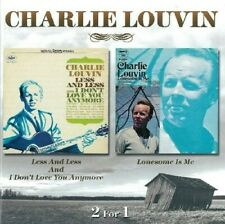 CHARLIE LOUVIN - LESS AND LESS & LONESOME IS ME  CD NEU