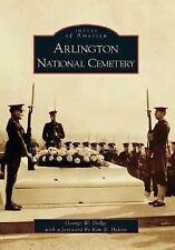 Arlington National Cemetery   (VA)  (Images of America), Dodge, George W. Book