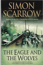 The Eagle and the Wolves, Simon Scarrow, Book, New Paperback