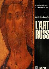 """HISTOIRE ILLUSTREE DE L'ART RUSSE """" Origines au XVIIIe"""