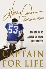 Captain for Life: My Story as a Hall of Fame Linebacker-ExLibrary