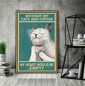 Without My Cats And Coffee My Heart Would Be Empty, Retro Style, Poster Cat