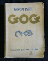 GOG. Giovanni Papini. Vallecchi.