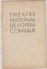 PROGRAMME THEATRE NATIONAL DE L'OPERA COMIQUE/DECEMBRE 1939/WERTHER-PUBLICITE