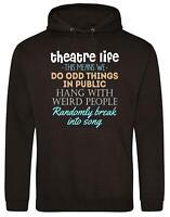 Theatre Life - Sweatshirt Hoodie AWDiS