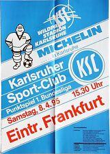 Karlsruher SC KSC Eintracht Frankfurt 1. Bundesliga 8. April 1995 Plakat Wildpk