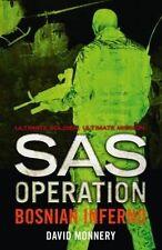 Monnery, David, Bosnian Inferno (SAS Operation), Very Good Book