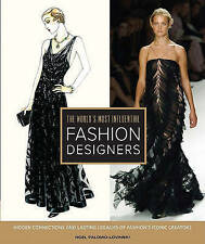 THE WORLD'S MOST INFLUENTIAL FASHION DESIGNERS : AU1/2 HB : NEW BOOK : FREE P&H