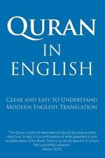 Quran in English : Clear and Easy to Understand. Modern English Translation: ...