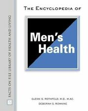 Encyclopedia of Men's Health (Facts on File Library of Health & Living)